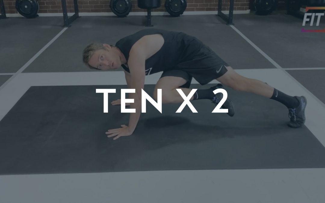 TEN X 2