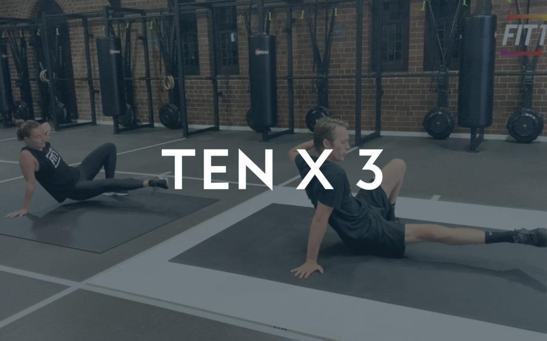 TEN X 3