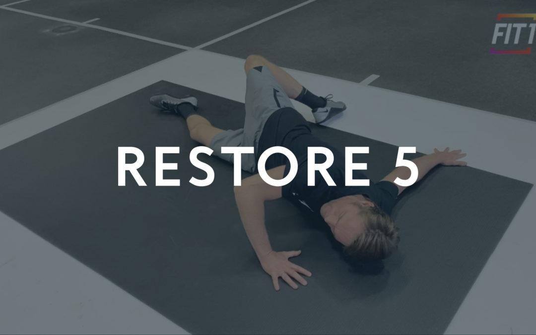 Restore 5
